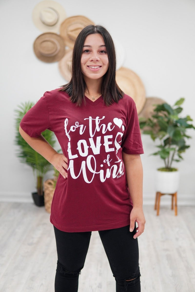 For The Love Of Wine Graphic Tee