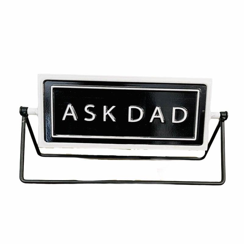 Ask Mom Metal Sign