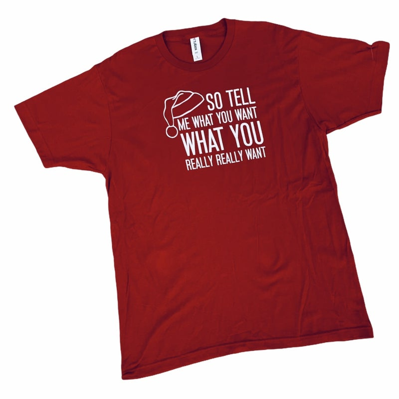 Tell Me What You Want Tee