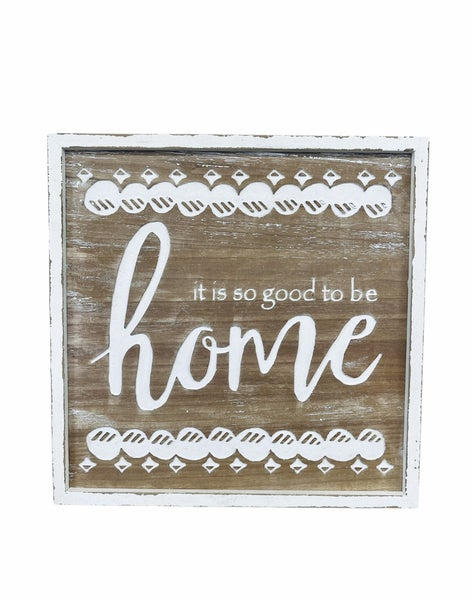 Good To Be Home Wooden Sign