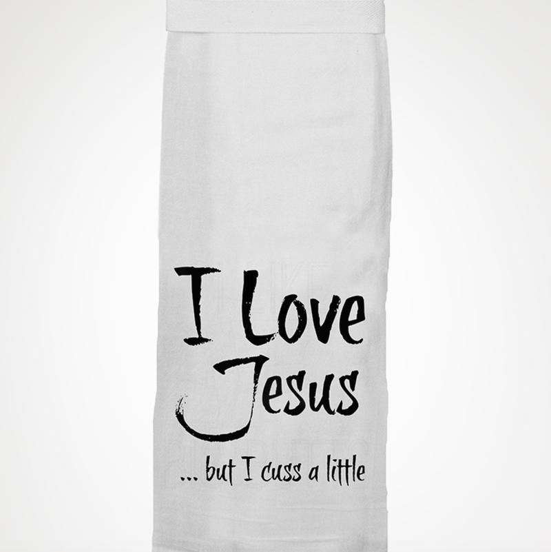Love Jesus But I Cuss A Little Towel