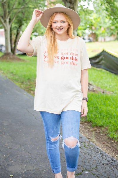 You've Got This Graphic Tee