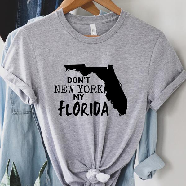 Don't New York  my Florida