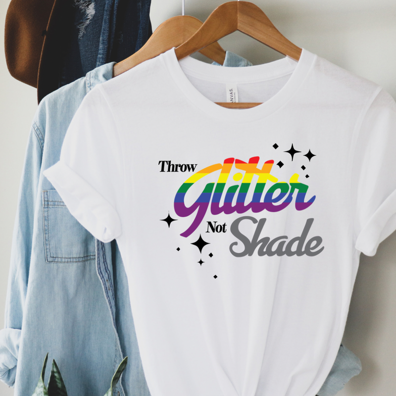 Throw glitter not shade