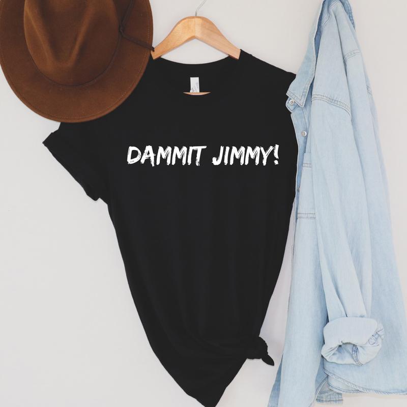 Dammit Jimmy