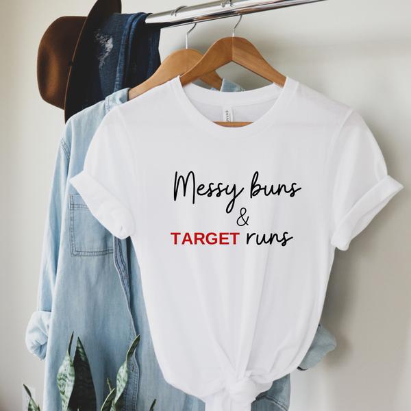 Messy Buns & Target Runs