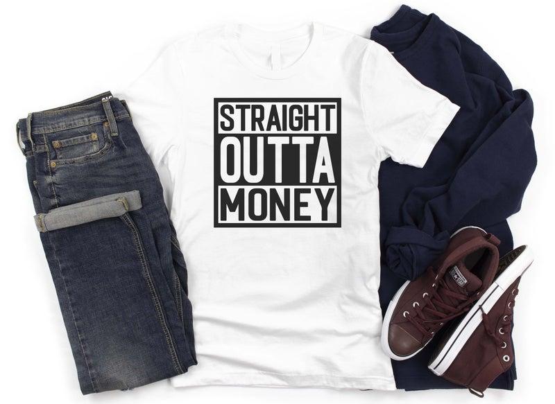 Straight Outta Money White