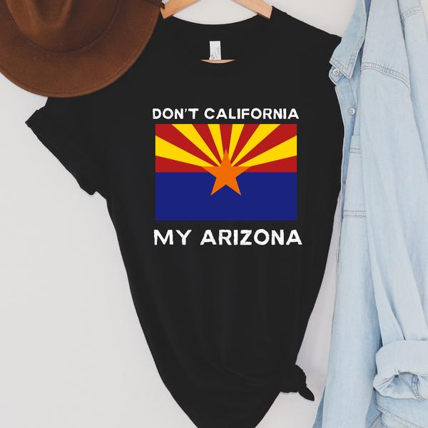 Don't california my Arizona