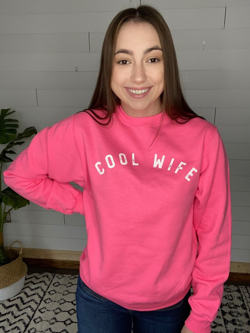 Cool Wife Graphic Sweatshirt Hot Pink