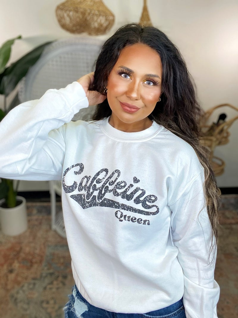 Caffeine Queen Graphic Sweatshirt