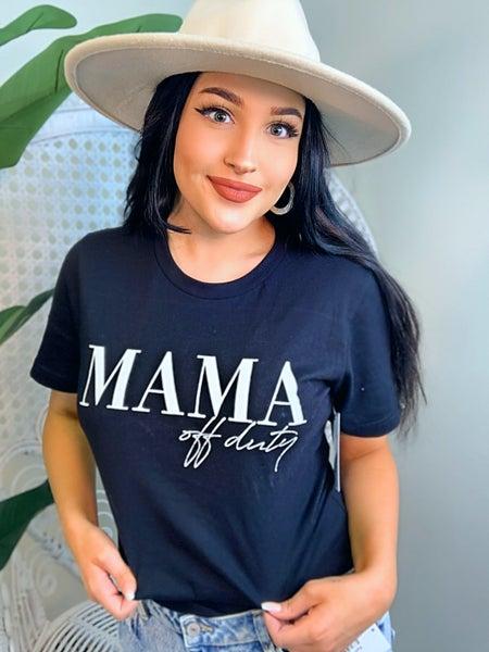 Mama Off Duty Tee - Black