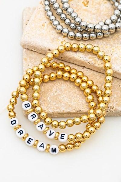 Dream and Brave Bracelets