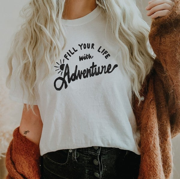 Fill Your Life With Adventure Tee - Vintage White