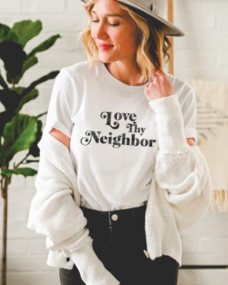 Love Thy Neighbor Graphic Tee