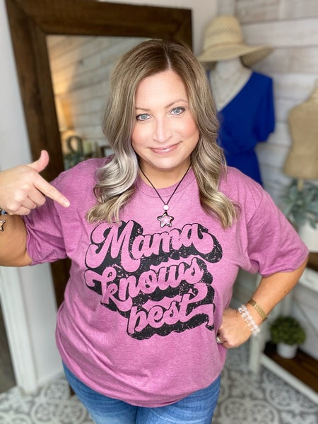 Mama Knows Best Tee