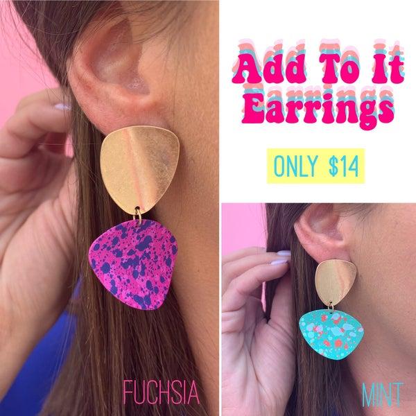 Add To It Earrings