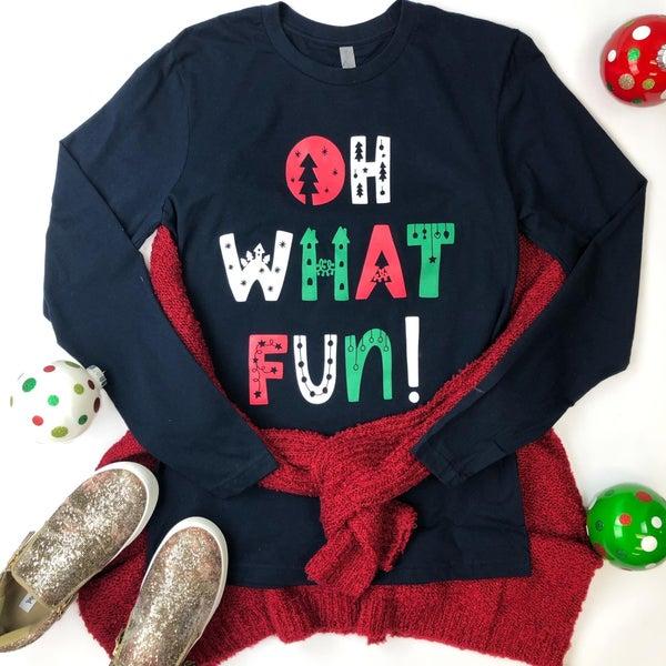 Oh What Fun Christmas Tee