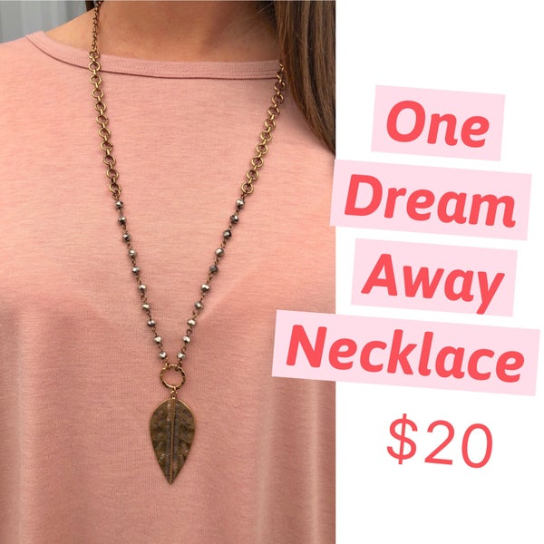 One Dream Away Necklace