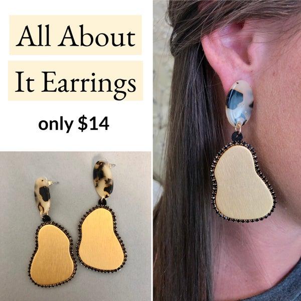 All About It Earrings