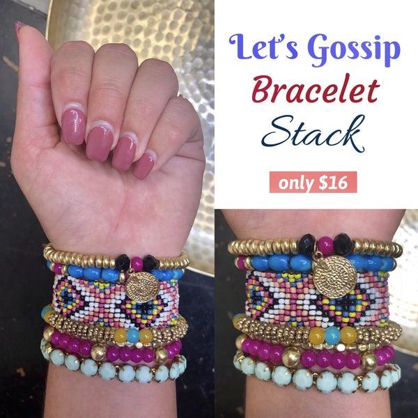 Let's Gossip Bracelet Stack