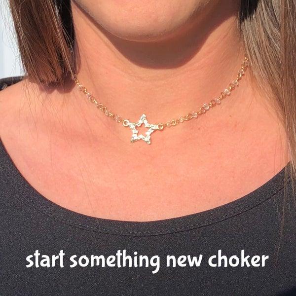 Start Something New Choker