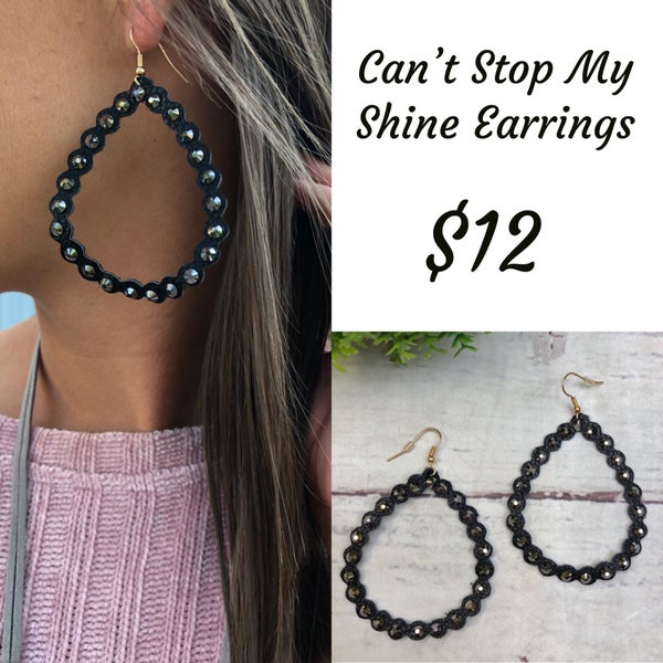Can't Stop My Shine Earrings Black