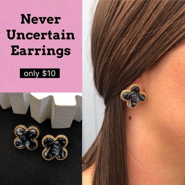 Never Uncertain Earrings