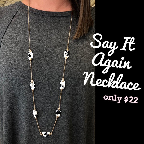 Say It Again Necklace