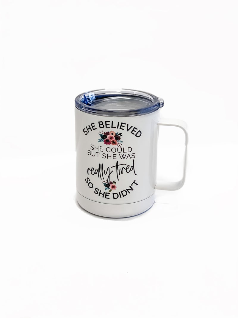She Believed Stainless Coffee Cup