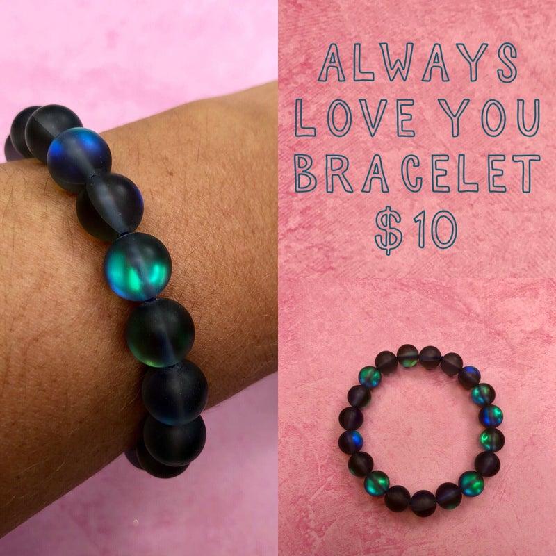 Always Love You Bracelet