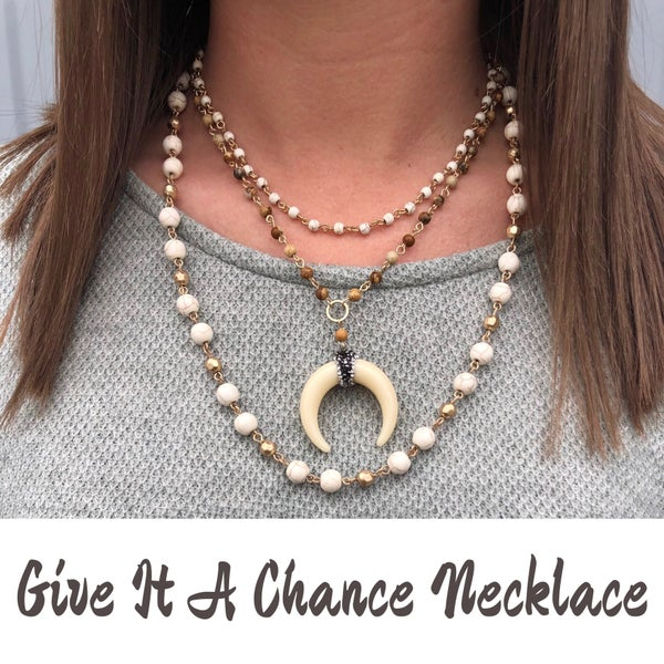 Give It A Chance Necklace