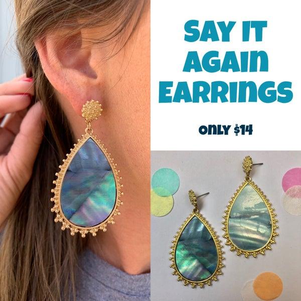 Say It Again Earrings FINAL SALE