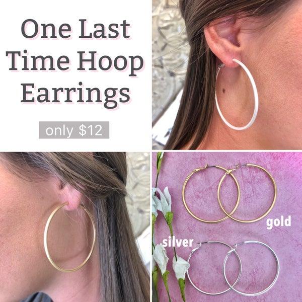One Last Time Hoop Earrings