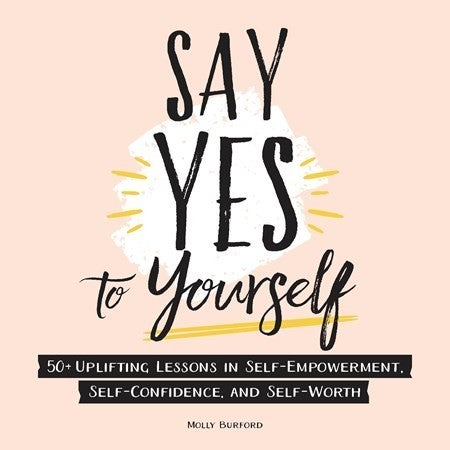 Say Yes to Yourself Book