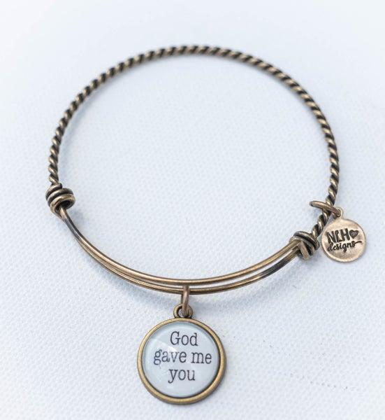 Bangle Bracelet God Gave Me You