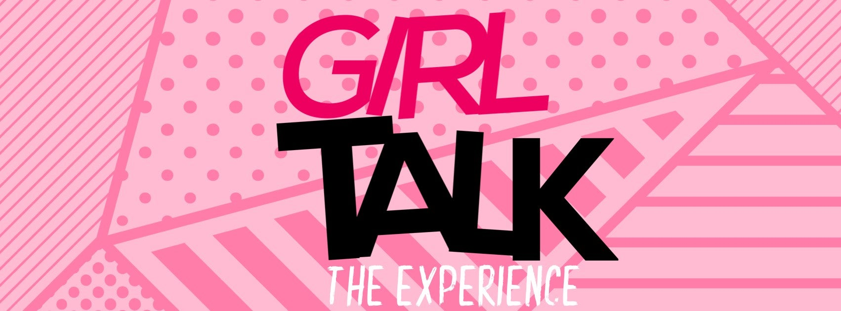 Girl Talk: The Experience