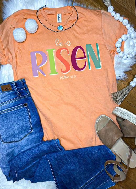 He Is Risen Easter Tee