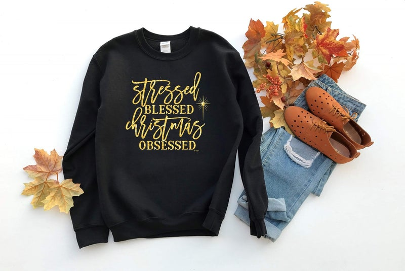 Stressed Blessed Christmas Obsessed Sweatshirt *Final Sale*