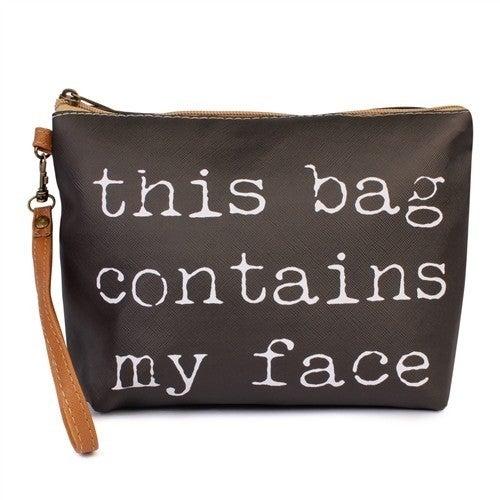 This Bag Contains My Face Makeup Bag