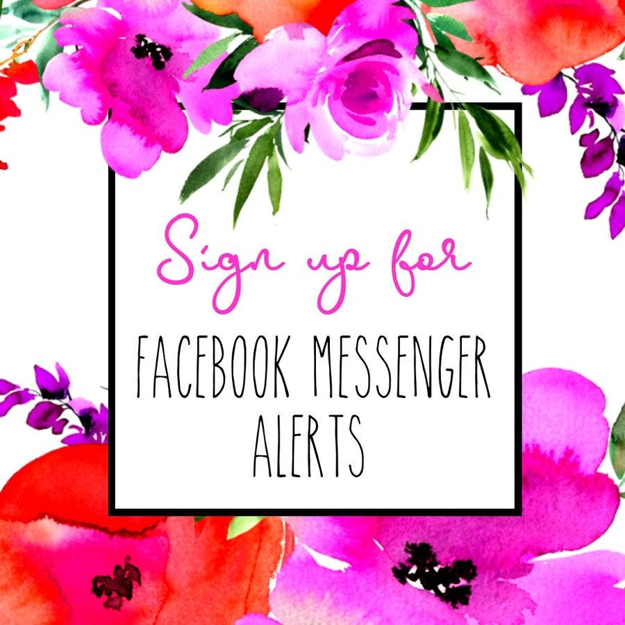 Sign Up for FB Messenger Alerts