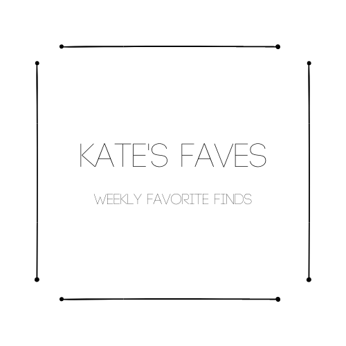 Kate's Faves