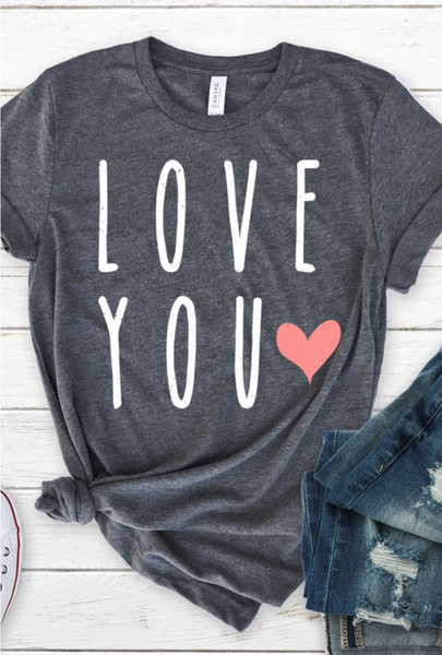 S-3X PRE ORDER LOVE YOU Graphic Tee