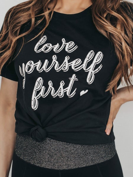 S-3X LOVE YOURSELF FIRST GRAPHIC T-SHIRT