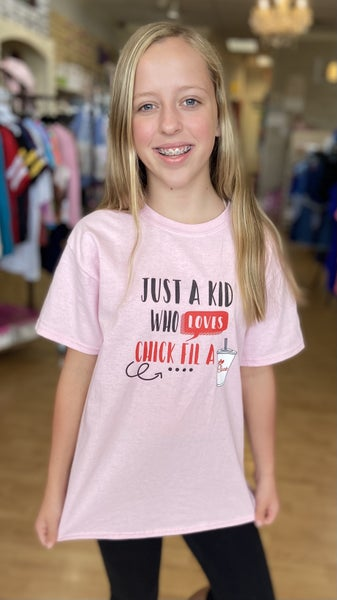 Just A Kid Who LOVES Chick Fil A- Pink