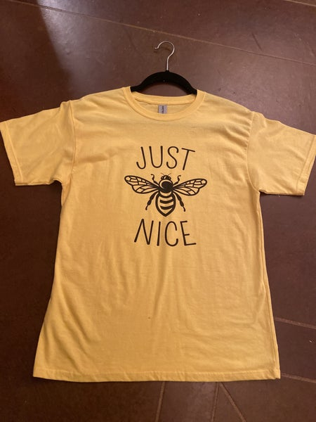 Just 'BEE' Nice T Shirt