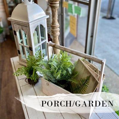PORCH + GARDEN