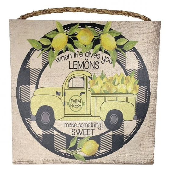 """Life Gives you Lemons"" Sign w/ Rope"