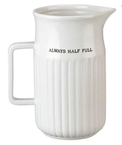 Large Pitcher - Always Half Full