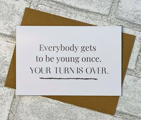BIRTHDAY YOUNG ONCE CARD