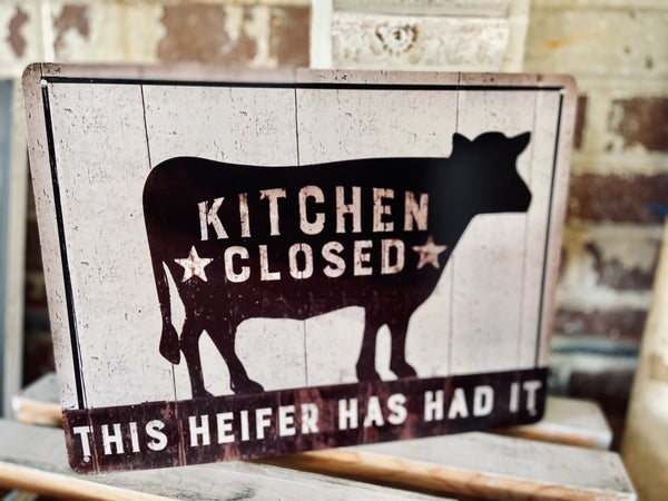 Metal Sign- Kitchen Closed